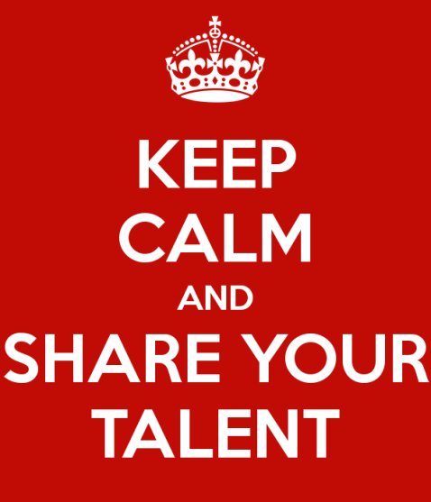 keep-calm-and-share-your-talent-5